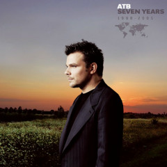 Seven Years 1998-2005 (CD1) - ATB