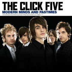 Modern Minds And Pastimes - The Click Five