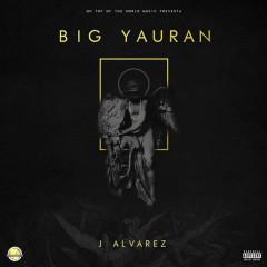 Big Yauran - J Alvarez