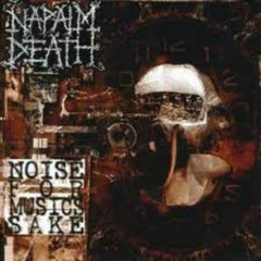 Noise For Music's Sake (Compilation) (CD4) - Napalm Death
