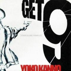 GET9 - Yoko Kanno
