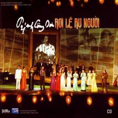 Rơi Lệ Ru Người CD1 - Various Artists,Trịnh Công Sơn