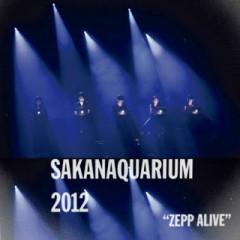 SAKANAQUARIUM2012 -ZEPP ALIVE-
