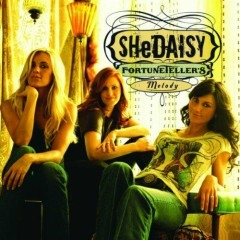 FortuneTeller's Melody - SHeDAISY