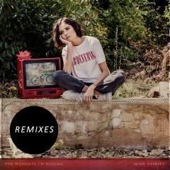 The Moments I'm Missing (Remixes) (Single)