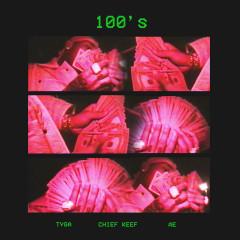 100's (Single) - Tyga, Chief Keef, A.E.