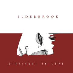 Difficult To Love (Single) - Elderbrook