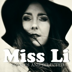 Singles And Selected - Miss Li