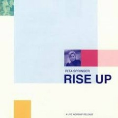 Rise Up (CD2) - Rita Springer
