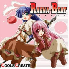 RAGNA-BEAT - COOL&CREATE