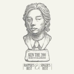 Ken The 390 The Best Of Collaboration - Rapper's Best & Singer's Best - (CD2)