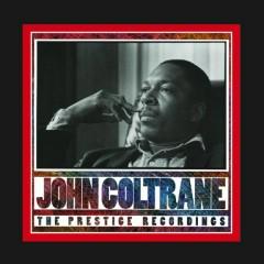 John Coltrane - The Prestige Recordings (CD16) - John Coltrane