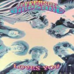 Jefferson Airplane Loves You (CD2)