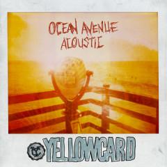 Ocean Avenue Acoustic - Yellowcard
