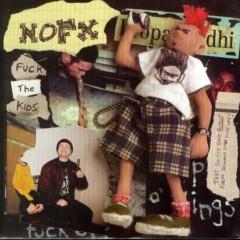Fuck The Kids (7'' Vinyl) - Nofx