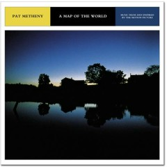 A Map Of The World (CD1) - Pat Metheny