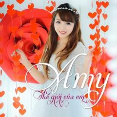 Thế Giới Của Em (Single) - Amy