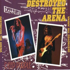 Destroyed The Arena (Tokyo Japan) - Deep Purple