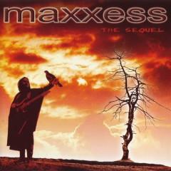 The Sequel - Maxxess