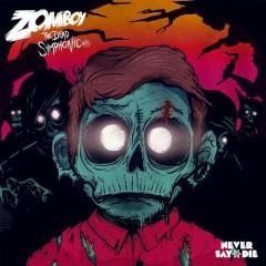 The Dead Symphonic EP - Zomboy
