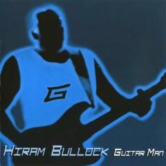 Guitar Man - Hiram Bullock