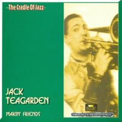 Makin' Friends (CD 1) - Jack Teagarden