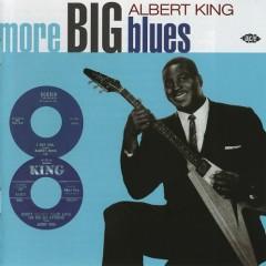 More Big Blues (CD 2) - Albert King