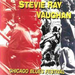 Chicago Blues Festival  '85  - Stevie Ray Vaughan