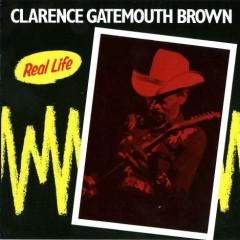 Real Life - Clarence 'Gatemouth' Brown