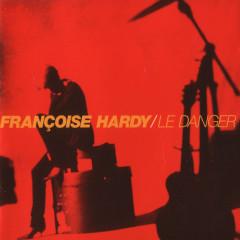 Le Danger - Francoise Hardy