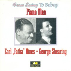 Piano Men (CD 2) - Earl Hines,George Shearing