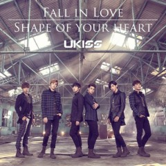 Fall In Love / Shape Of Your Heart - U-Kiss