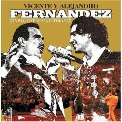 Vicente Y Alejandro Fernandez ~ En Vivo Juntos Por Ultima Vez CD2