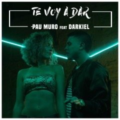 Te Voy A Dar (Single)