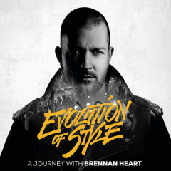 Evolution Of Style - Brennan Heart