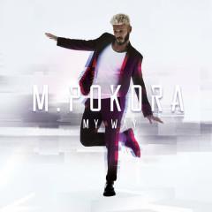 My Way - M. Pokora