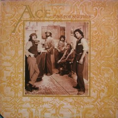 Time For Another - Ace (Band)