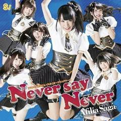 Never say Never - Afilia Saga
