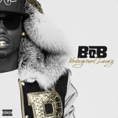 Underground Luxury - B.o.B