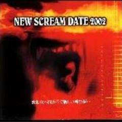NEW SCREAM DATE 2002 - Aikaryu
