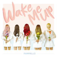 Wake Me Up (EP) - MARMELLO
