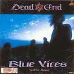 Blue Vices - DEAD END