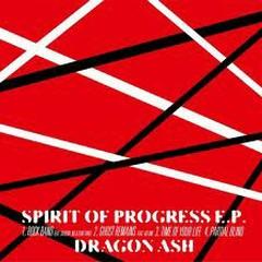 Spirit of Progress EP - Dragon Ash