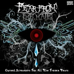 Cursed Screamers For All The Frozen Tears - Fear From The Hate