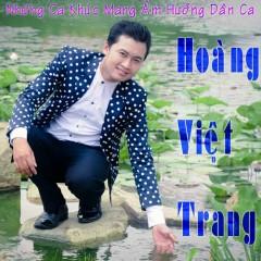 Những Ca Khúc Mang Âm Hưởng Dân Ca - Hoàng Việt Trang