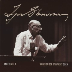 Works Of Igor Stravinsky Disc 4 (No. 2)