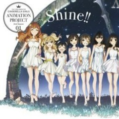 THE IDOLM@STER CINDERELLA GIRLS ANIMATION PROJECT 2nd Season 01 Shine!!
