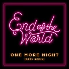 One More Night (Grey Remix) / One More Night (Tep No Remix)