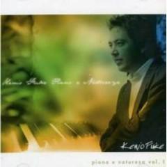 Piano And Nature Vol 1 - Kenio Fuke
