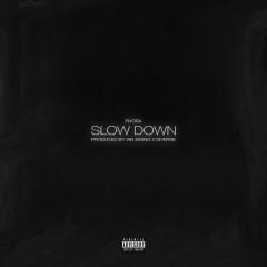 Slow Down (Single)